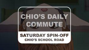 Chio's School Road Saturday Spin-off Chio's Daily Commute Title