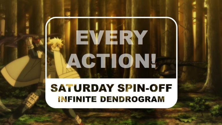 Infinite Dendrogram Saturday Spin-off Every Action Title