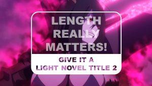 The Otaku Author Give it a Light Novel Title 2