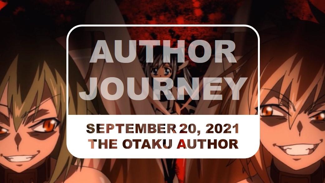 The Otaku Author Journey September 20 2021