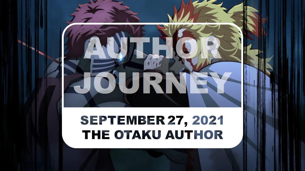 The Otaku Author Journey September 27 2021